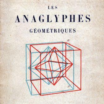 Les anaglyphes géométriques. H Vuibert.