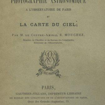 La photographie astronomique à l'observatoire de Paris et la carte du ciel.