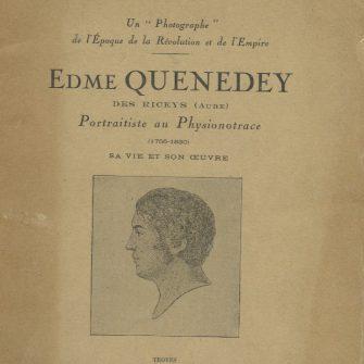 Edme Quenedey, portraitiste, par René  Hennequin