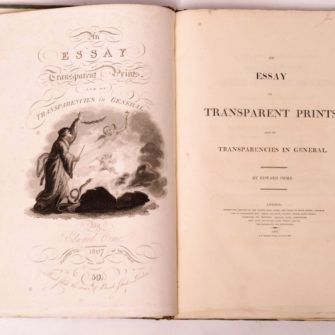 ORME (Edward), An essay on transparent prints and on transparencies in general, London, The author, 1807.
