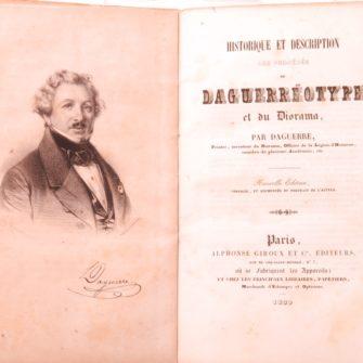 Historique et Description des Procédés du Daguerréotype et du Diorama par Daguerre