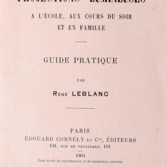 Les projections lumineuses par René Leblanc