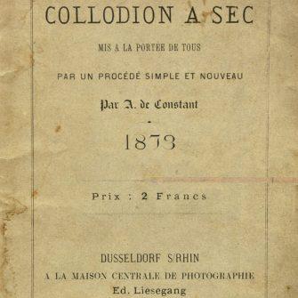 «Le collodion à sec » par A. De CONSTANT