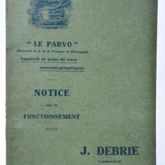 Notice Debrie sur la Caméra «Le Parvo»