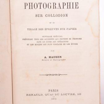 La Photographie sur Collodion, A. Hauser