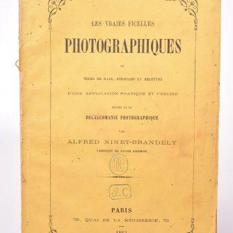 Les Vraies Ficelles de la Photographie, A. Ninet-Brandely