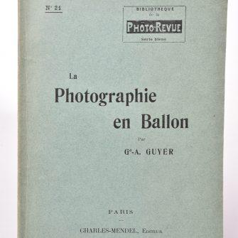 La Photographie en ballon, Gebhard Guyer